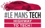 Le Mans Tech Highway to tech !